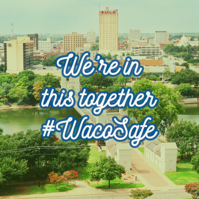 Waco Safe Together